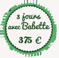 3 jours avec Babette